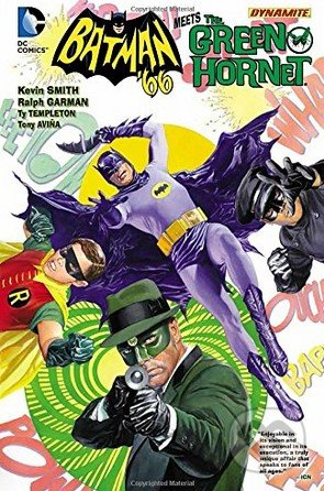 Batman \'66 Meets the Green Hornet - Kevin Smith