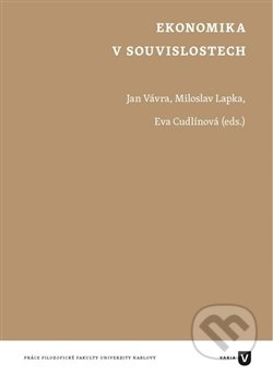 Ekonomika v souvislostech - Jan Vávra, Miloslav Lapka