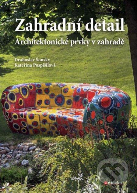 Zahradní detail - Drahoslav Šonský, Kateřina Pospíšilová