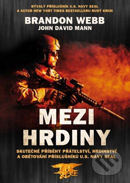 Mezi hrdiny - Brandon Webb, John David Mann