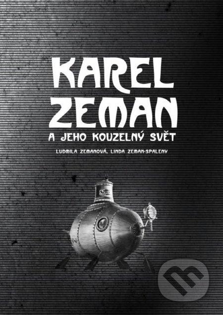 Karel Zeman - Ludmila Zemanová, Linda Zeman-Spaleny