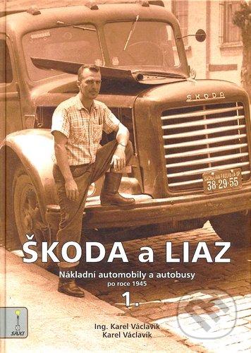 Škoda a Liaz I. - Karel Václavík
