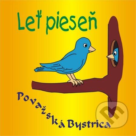 Leť pieseň - Deti z Považskej Bystrice