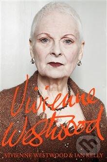 Vivienne Westwood - Ian Kelly, Vivienne Westwood