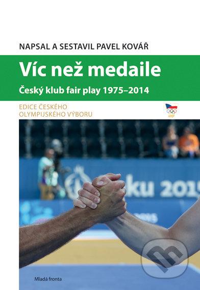 Víc než medaile - Pavel Kovář