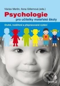Psychologie pro učitelky mateřské školy - Václav Mertin, Ilona Gillernová