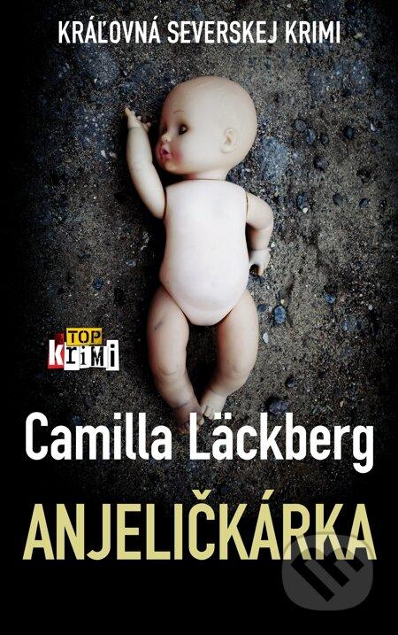 Anjeličkárka - Camilla Läckberg