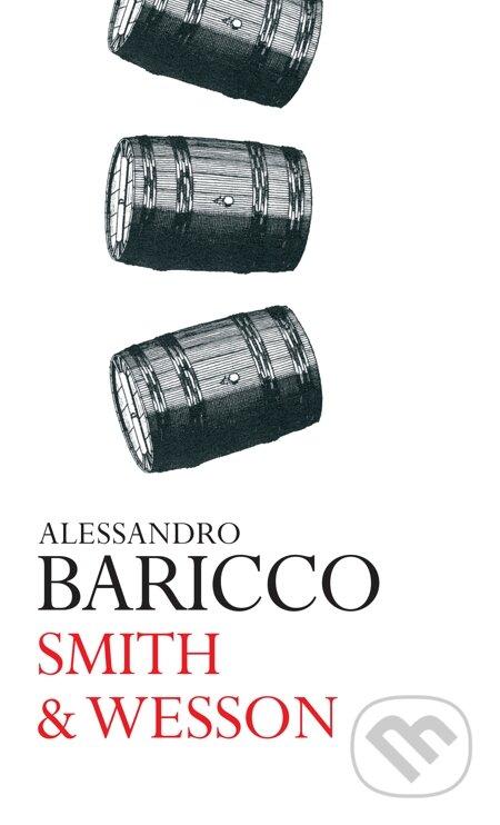 Smith & Wesson - Alessandro Baricco