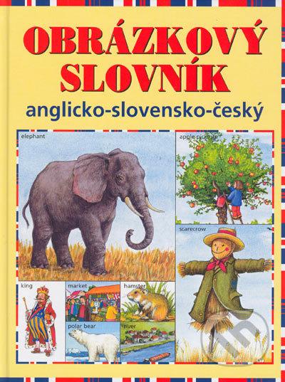 Obrázkový slovník anglicko-slovensko-český -
