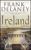 Ireland: A Novel - Frank Delaney