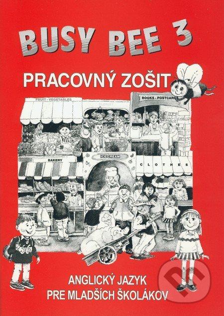 Busy Bee 3: Pracovný zošit - Mária Matoušková a kolektív