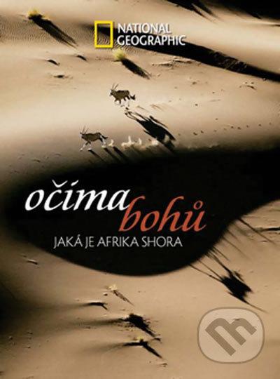Očima bohů - Jaká je Afrika shora - Robert B. Haas