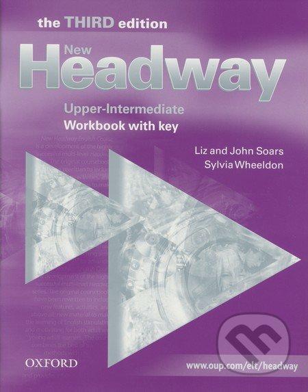 New Headway - Upper-Intermediate – Workbook with key - Liz Soars, John Soars, Sylvia Wheeldon
