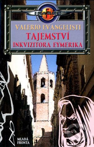 MF, sro Tajemství inkvizitora Eymerika - Valerio Evangelisti
