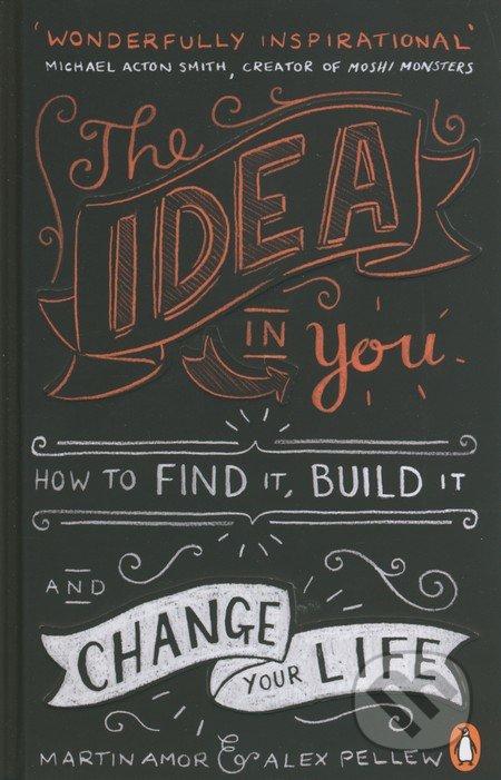The Idea in You - Martin Amor, Alex Pellew