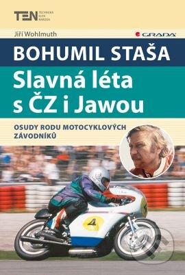 Bohumil Staša: Slavná léta s ČZ i Jawou - Jiří Wohlmuth