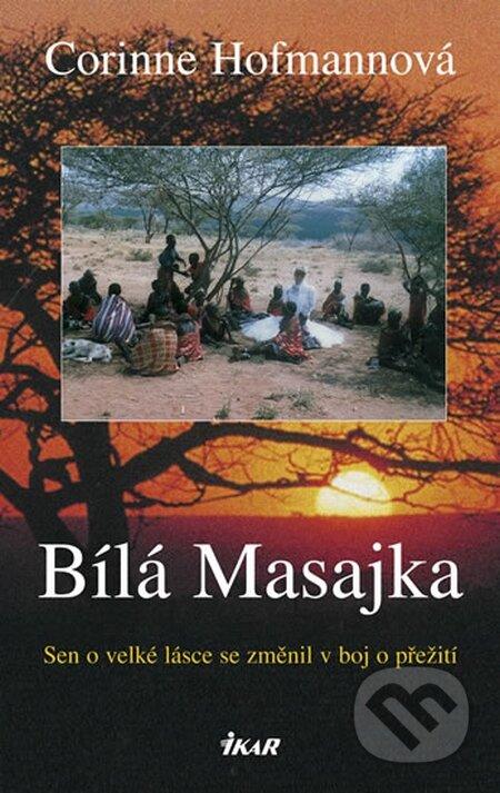 Bílá Masajka - Corinne Hofmann