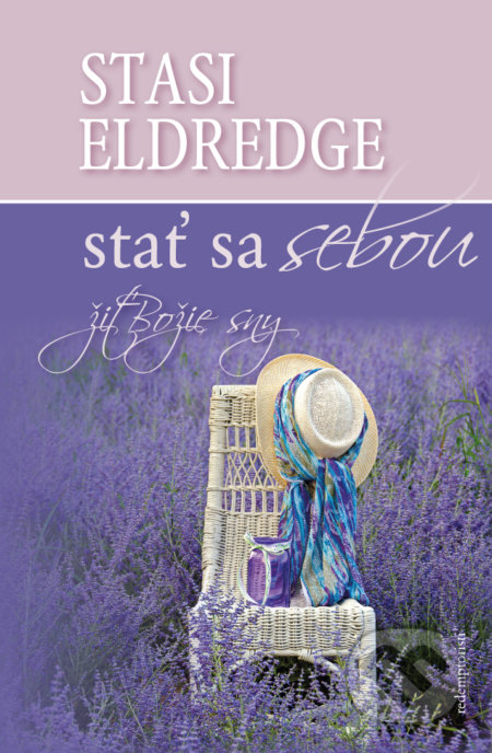 Stať sa sebou - Stasi Elderdge