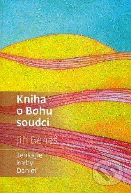 Kniha o Bohu soudci - Jiří Beniš