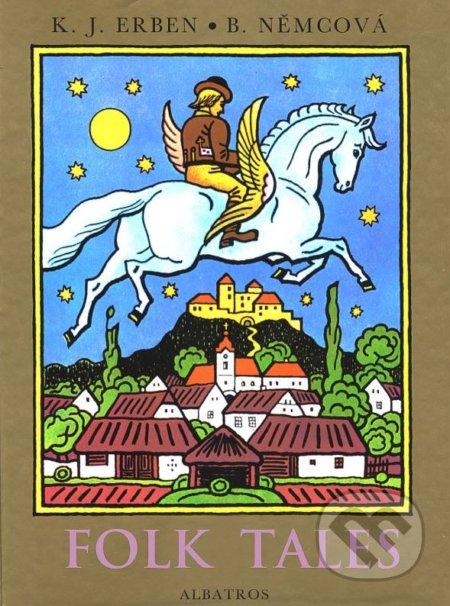 Folk Tales - Božena Němcová, Karel Jaromír Erben