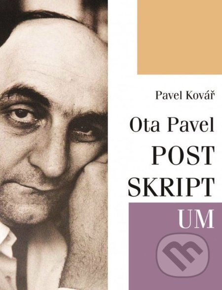 Ota Pavel: POSTSKRIPTUM - Pavel Kovář