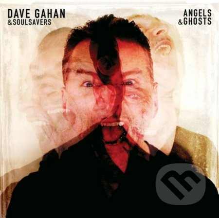 Dave Gahan & Soulsavers: Angels & Ghosts - Dave Gahan & Soulsavers