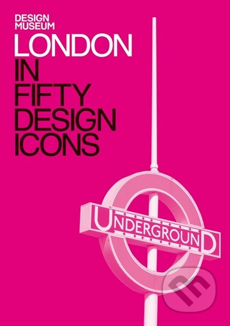 London in Fifty Design Icons -