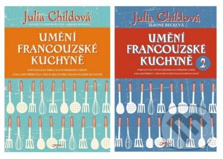 Umění francouzské kuchyně 1 + 2 - Julia Child, Simone Beck