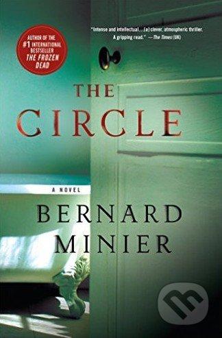 The Circle - Bernard Minier
