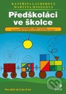 Předškoláci ve školce - Kateřina Lauberová, Martina Miosgová