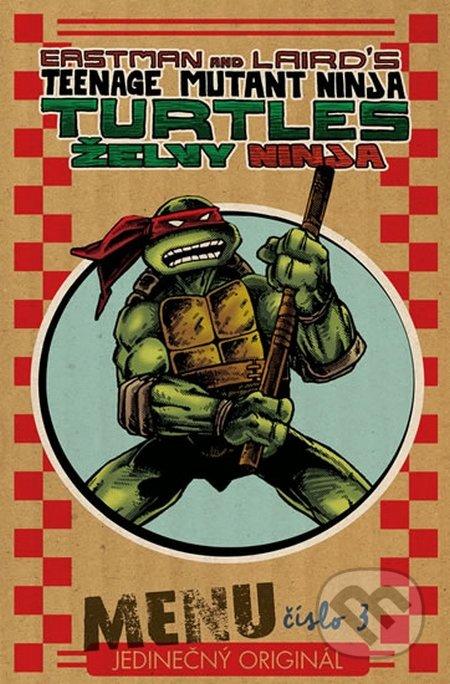 Želvy Ninja - Menu číslo 3 - Peter Laird, Kevin Eastman