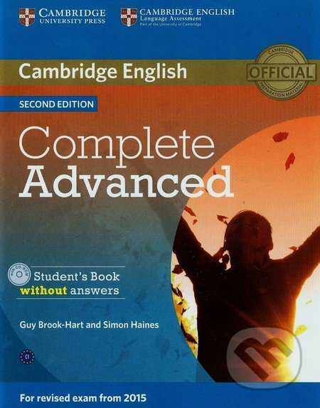 Complete Advanced - Student\'s Book without Answers - Guy Brook-Hart, Simon Haines