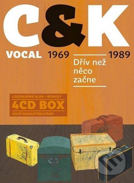 C & K Vocal: Dřív než něco začne - C & K Vocal