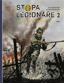 Stopa legionáře 2 - Michal Kocián, Zdeněk Ležák