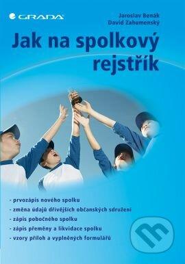 Jak na spolkový rejstřík - Jaroslav Benák, David Zahumenský
