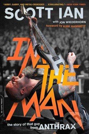 I\'m the Man - Scott Ian