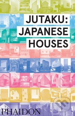 Jutaku: Japanese Houses - Naomi Pollock