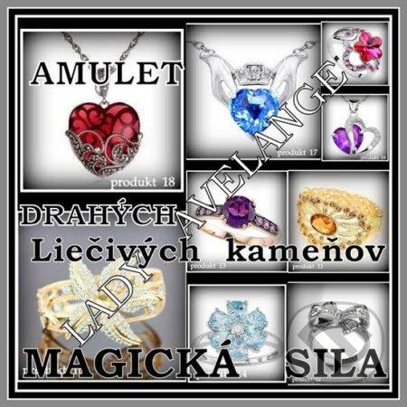 Magická sila liečivých kameňov - Janka Kučerová