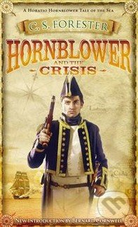 Hornblower and the Crisis - C.S. Forester