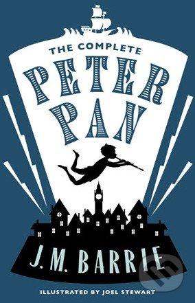 The Complete Peter Pan - James Matthew Barrie