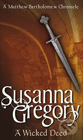 A Wicked Deed - Susanna Gregory