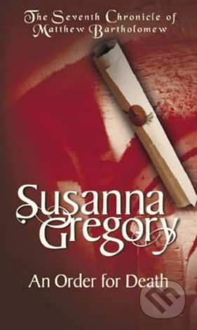 An Order for Death - Susanna Gregory