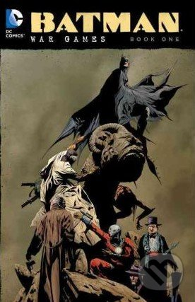 Batman: War Games (Book one) - Pete Woods, Andersen Gabrych