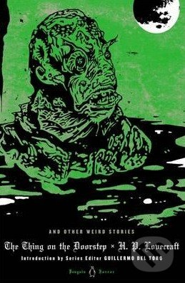 The Thing on the Doorstep and Other Weird Stories - Howard Phillips Lovecraft