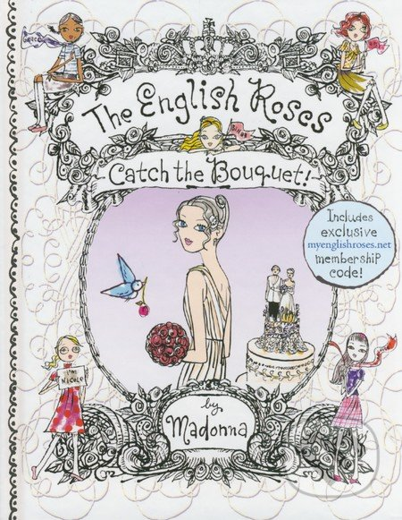 The English Roses: Catch the Bouquet - Madonna