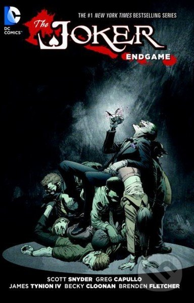 The Joker: Endgame - James Tynion, Brenden Fletcher, Scott Snyder