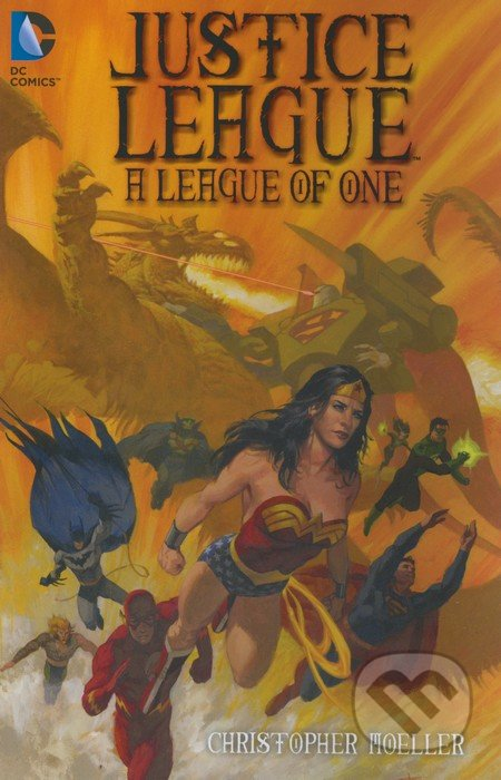 Justice League: A League of One - Christopher Moeller