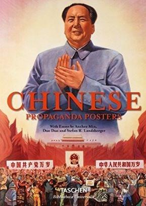 Chinese Propaganda Posters - Stefan R. Landsberger, Anchee Min,