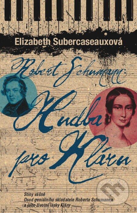 Hudba pro Kláru - Elizabeth Subercaseauxová