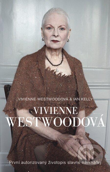Vivienne Westwoodová - Ian Kelly, Vivienne Westwood